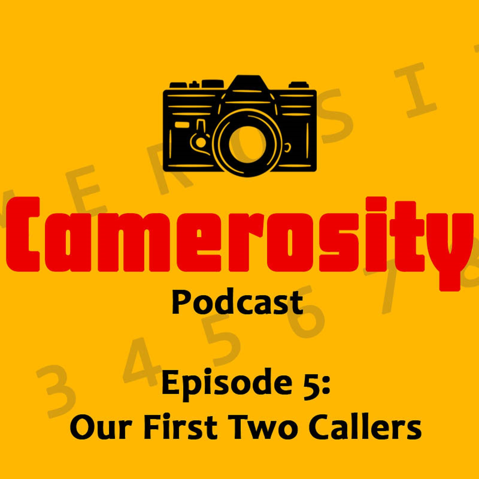 Episode 5: Our First Two Callers