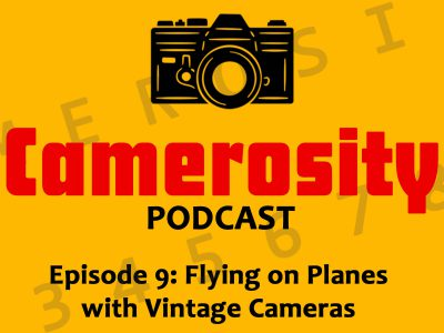 Episode 9: Flying on Planes with Vintage Cameras
